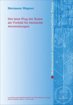 Der leise Flug der Eulen als Vorbild für bionische Anwendungen von Wagner,  Hermann