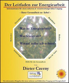 Der Leitfaden zur Energiearbeit von Czerny,  Dieter