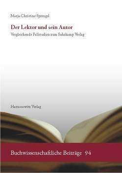 Der Lektor und sein Autor von Sprengel,  Marja-Christine