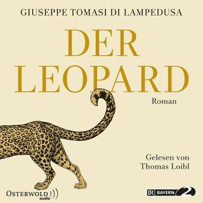 Der Leopard von Kroeber,  Burkhart, Loibl,  Thomas, Tomasi di Lampedusa,  Giuseppe