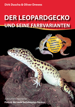 Der Leopardgecko und seine Farbvarianten von Drewes,  Oliver, Duscha,  Dirk