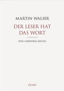 Der Leser hat das Wort von Walser,  Martin