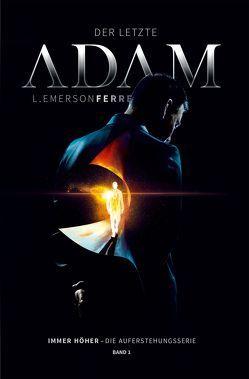 Der letzte Adam von Ferrell,  L Emerson