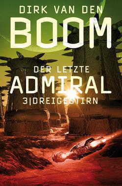 Der letzte Admiral 3: Dreigestirn von Boom,  Dirk van den