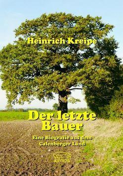 Der letzte Bauer von Köhn,  Wulf, Kreipe,  Heinrich