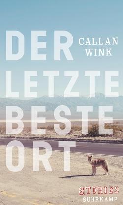 Der letzte beste Ort von Meyer,  Hannes, Wink,  Callan