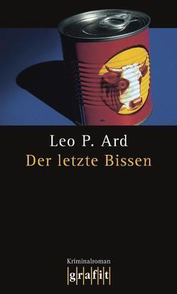 Der letzte Bissen von Ard,  Leo P