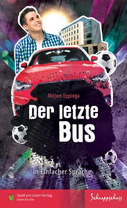 Der letzte Bus von Eppinga,  Mirjam, Spaß am Lesen Verlag GmbH