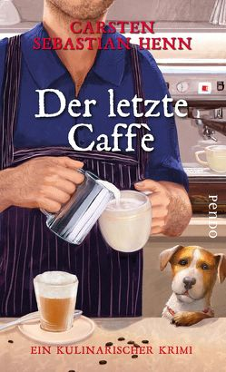 Der letzte Caffè von Henn,  Carsten Sebastian
