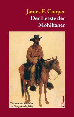 Der Letzte der Mohikaner von Cooper,  James Fenimore, Vring,  Georg von der