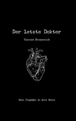 Der letzte Doktor von Krennerich,  Vincent
