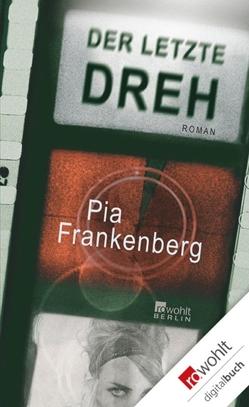 Der letzte Dreh von Frankenberg,  Pia