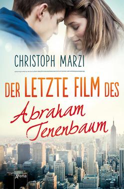 Der letzte Film des Abraham Tenenbaum von Marzi,  Christoph