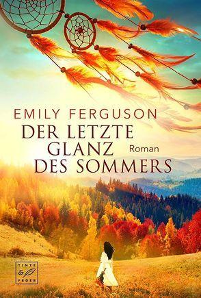 Der letzte Glanz des Sommers von Ferguson,  Emily