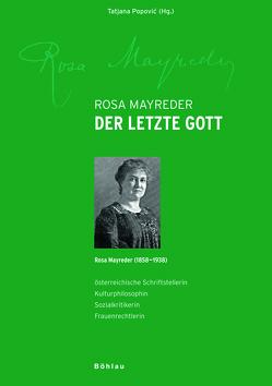 Der letzte Gott von Böhm,  Hermann, Mayreder,  Rosa, Popovic,  Tatjana