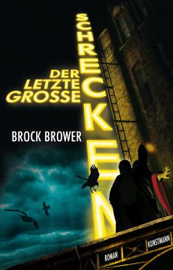 Der letzte große Schrecken von Brower,  Brock, Kellner,  Michael