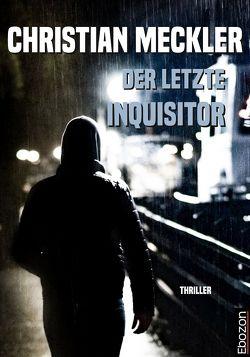 Der letzte Inquisitor von Meckler,  Christian