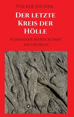 Der letzte Kreis der Hölle von Jochim,  Volker
