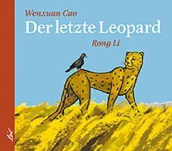 Der letzte Leopard von Cao,  Wenxuan, Li,  Rong