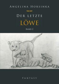 Der letzte Löwe von Horsinka,  Angelina