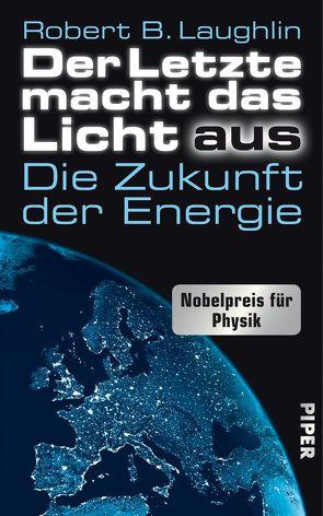 Der Letzte macht das Licht aus von Laughlin,  Robert B., Reuter,  Helmut