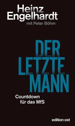 Der letzte Mann von Boehm,  Peter, Engelhardt,  Heinz