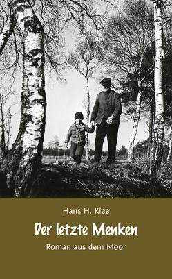 Der letzte Menken von Klee,  Hans H.
