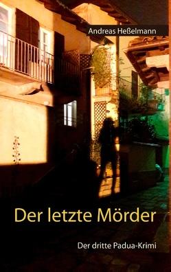 Der letzte Mörder von Heßelmann,  Andreas