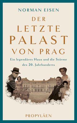 Der letzte Palast von Prag von de Palezieux,  Nikolaus, Eisen,  Norman