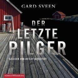 Der letzte Pilger von Bierstedt,  Detlef, Frauenlob,  Günther, Sveen,  Gard