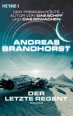 Der letzte Regent von Brandhorst,  Andreas