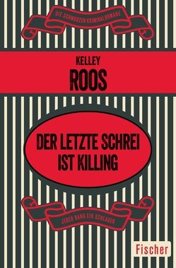 Der letzte Schrei ist Killing von Hervás,  Margitta de, Roos,  Kelley