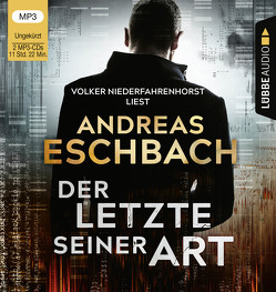Der Letzte seiner Art von Eschbach,  Andreas, Reinagl,  Robert