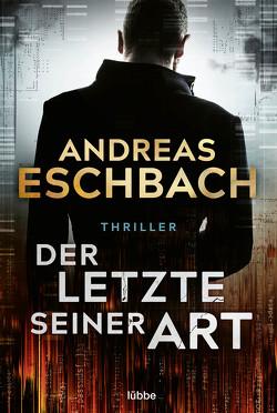 Der Letzte seiner Art von Eschbach,  Andreas