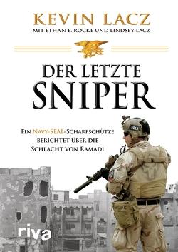 Der letzte Sniper von Lacz,  Kevin, Lacz,  Lindsey, Rocke,  Ethan E.