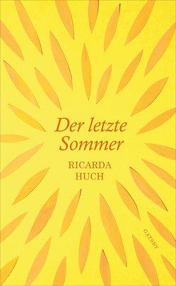 Der letzte Sommer von Huch,  Ricarda