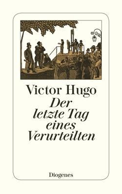 Der letzte Tag eines Verurteilten von Hugo,  Victor, Scheu,  W