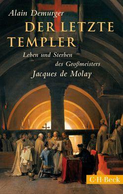 Der letzte Templer von Demurger,  Alain, Fock,  Holger, Müller,  Sabine