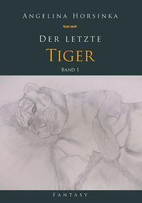 Der letzte Tiger von Horsinka,  Angelina