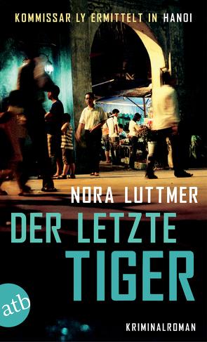 Der letzte Tiger von Luttmer,  Nora