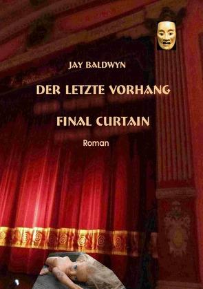Der letzte Vorhang von Baldwyn,  Jay