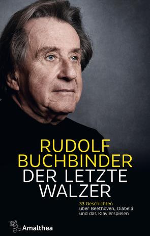 Der letzte Walzer von Buchbinder,  Rudolf