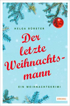 Der letzte Weihnachtsmann von Bürster,  Helga