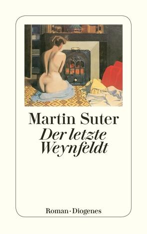 Der letzte Weynfeldt von Suter,  Martin