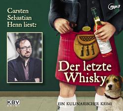 Der letzte Whisky von Henn,  Carsten Sebastian