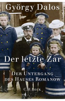 Der letzte Zar von Dalos,  György, Zylla,  Elsbeth