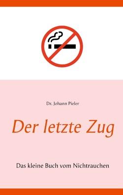 Der letzte Zug von Pieler,  Johann