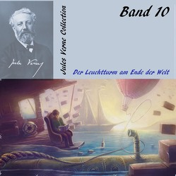 Der Leuchtturm am Ende der Welt von Gabor,  Karlheinz, Verne,  Jules