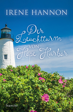 Der Leuchtturm von Hope Harbor von Hannon,  Irene, Lutz,  Silvia
