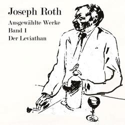 Der Leviathan von Jahn,  Thomas, Roth,  Joseph